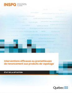 INSPQ Interventions efficaces ou prometteuses de renoncement aux produits de vapotage