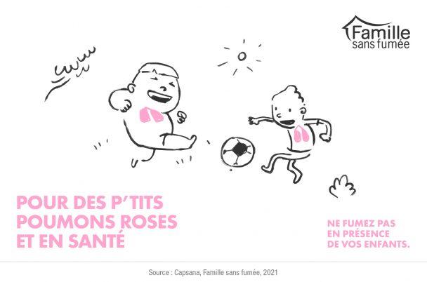Campagne P'tits poumons roses Famille sans fumée
